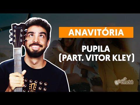 PUPILA part Vitor Kley  simplificada - Anavitória  Como tocar no violão