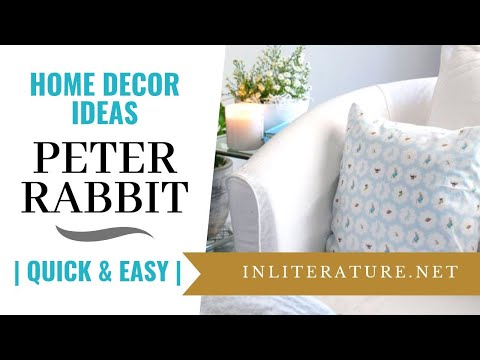 Quick And Easy Peter Rabbit Home Decor Ideas   In Literature