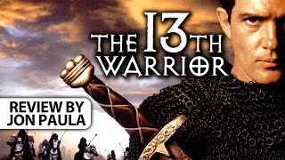 The 13th Warrior -- Movie Review #JPMN (Box Office Bombs)