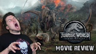 Jurassic World: Fallen Kingdom - Movie Review (Spoilers AFTER the Rating)