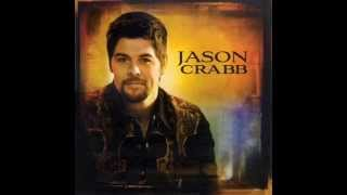 Watch Jason Crabb I Will Love You video
