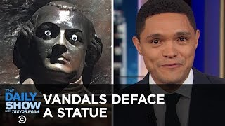 Vandals Deface a Historic Statue & The National Park Service Proposes a Protest Fee | The Daily Show