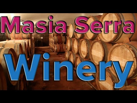 Masia Serra Winery in Costa Brava, Spain