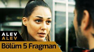 Alev Alev 5. Bölüm Fragman