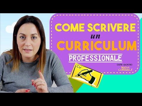 Come scrivere il Curriculum per ottenere un Colloquio di Lavoro!
