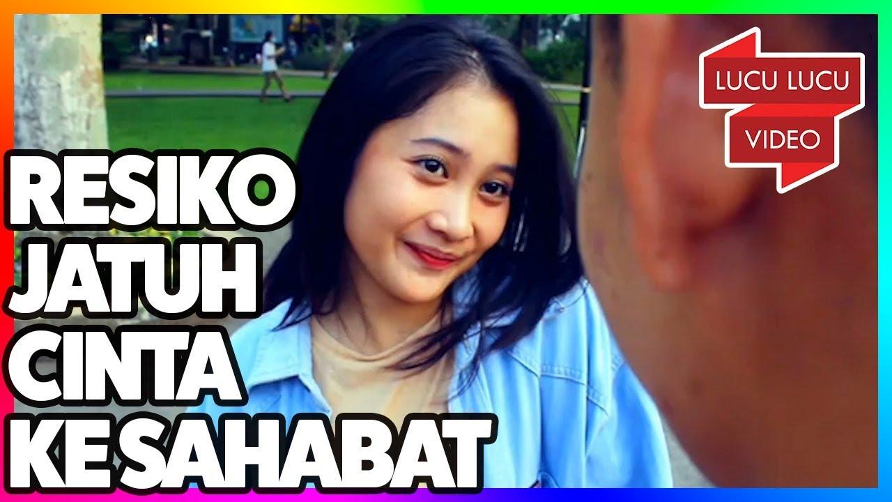 Resiko Jatuh Cinta Ke Sahabat Kompilasi Baper YouTube