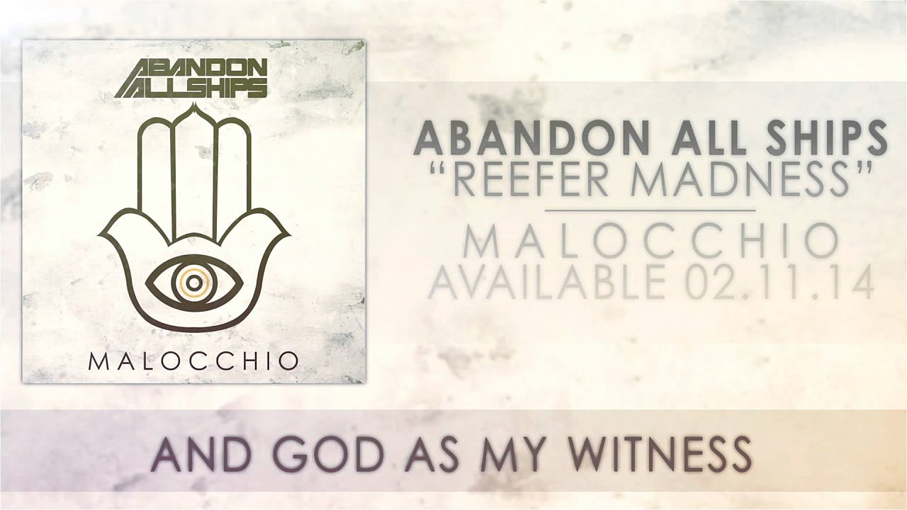 Abandon All Ships — Reefer Madness