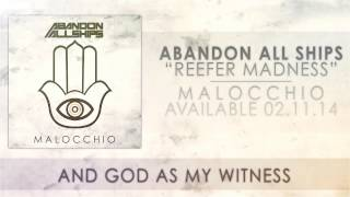 Abandon All Ships - Reefer Madness