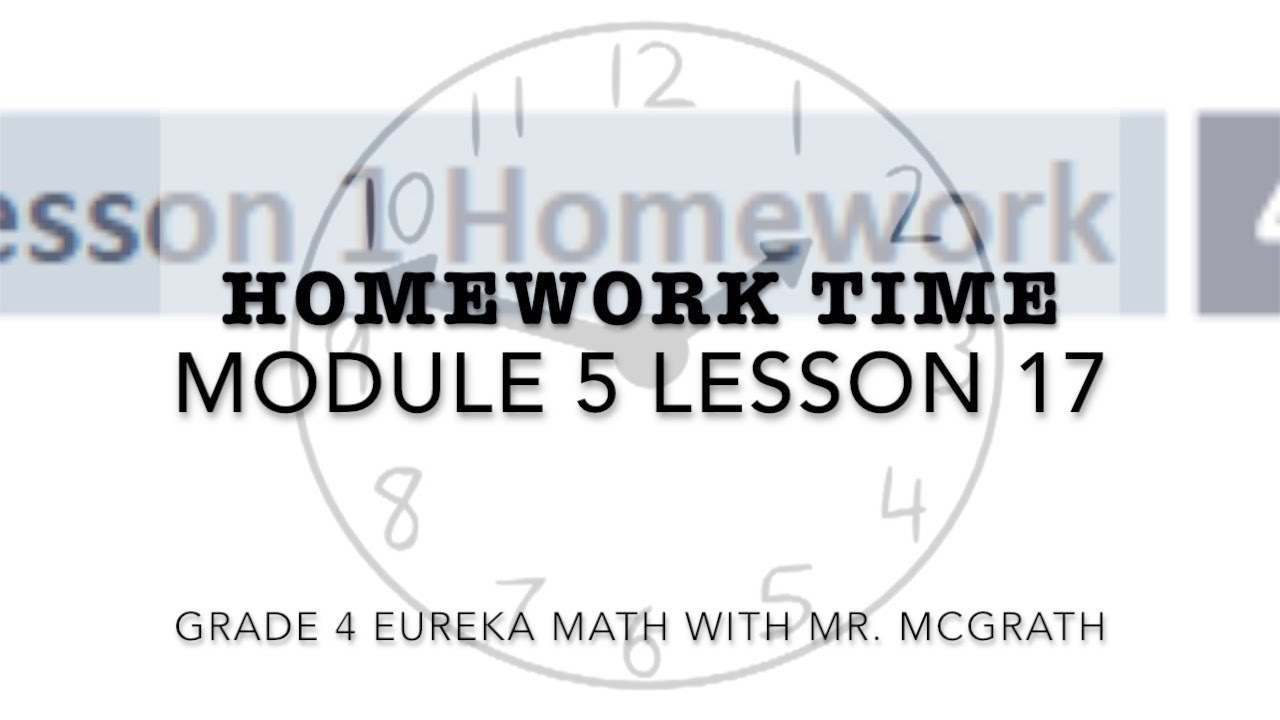 eureka math lesson 17 homework 4.5