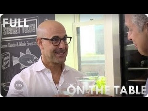 Playing Hunger Games, Stanley Tucci | On The Table Ep. 3 Full | Reserve Channel