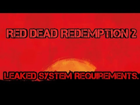 Red Dead Redemption 2 Pc Requirements Download Size Leaked Youtube