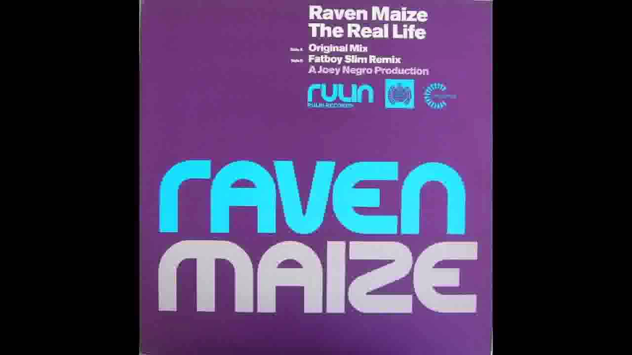 Raven Maize's 'The Real Life (Fatboy Slim Remix)' sample of