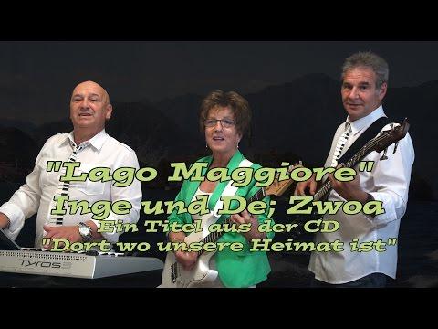 """""""Lago Maggiore"""" - Inge und De; Zwoa"""
