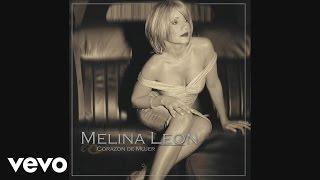 Melina Leon - Que Sera De Ti