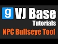VJ Base Tutorials - NPC Bullseye Tool