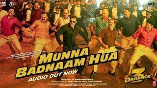 Dabangg 3: Munna Badnaam Hua  | Salman Khan | Badshah,Kamaal K, Mamta S | Sajid Wajid