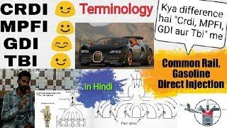 45) CRDI Vs MPFI Vs TBI Vs GDI    Common Rail    Gasoline Direct Injection    Hindi