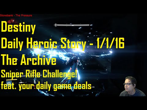 Destiny: Daily Heroic Story - 1/1/16 - The Archive - Solo - Sniper Rifle Challenge!