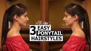 Ponytails: 3 easy types Ponytails for college girls | Hair Style | Say Swag