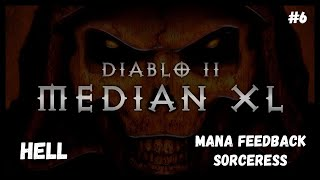 Diablo 2 Median XL Sigma #6 Mana feedback sorceress