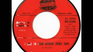 Jackie D. Parrish - I Like To Hear George Jones Sing 1966 Nashville-Starday Records