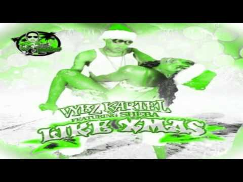 Vybz Kartel Ft Sheba - Like Xmas (Raw)