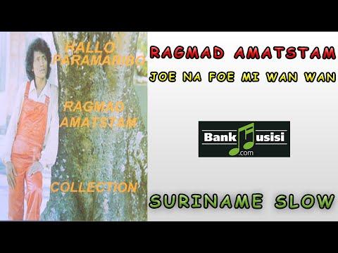 Ragmad Amatstam  – Joe Na Foe Mi Wan Wan | Bankmusisi