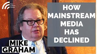 Mike Graham -- The Media: Past, Present & Future. Tales from the Frontline.