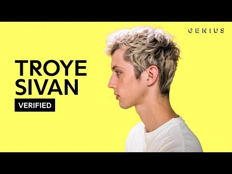 """Troye Sivan """"My My My!"""" Official Lyrics & Meaning   Verified"""