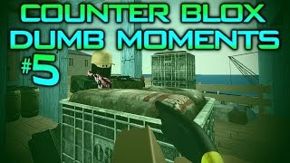 Roblox CSGO Dumb Moments #5