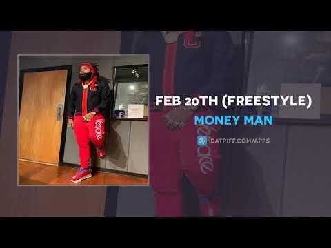 "Money Man ""Feb 20th"" (Freestyle)"