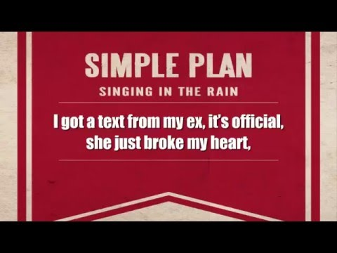 Simple Plan - Singing In the Rain (No Rap Version)