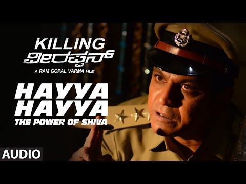 hayya-hayya---the-power-of-shiva-full-song-(audio)-||-killing-veerappan-||-shivaraj-kumar,-sandeep