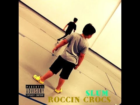 Slum - Roccin Crocs (Official Music Video) [Performed by my lil bro, Dawz] @IAmSlum @IAmDawz