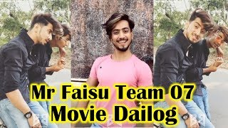 Mr Faisu Bolywood Movie Dailog || Team 07 Musically Video TikTok Video Ep-18 || Big Bollywood