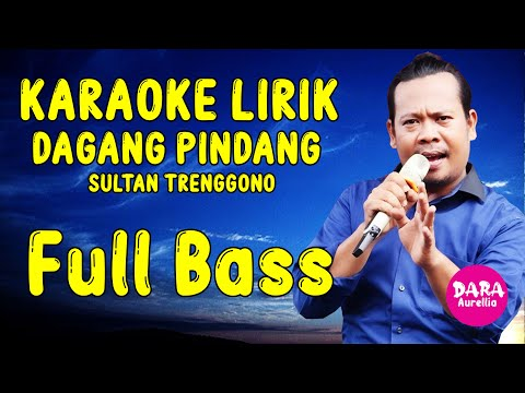 karaoke-lirik-dagang-pindang---sultan-trenggono-versi-cewe