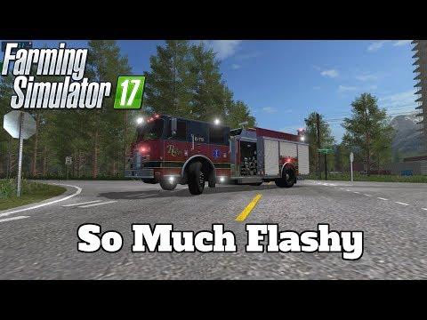 FS17 Mod Spotlight - EP. 53: So Much Flashy!