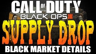 "Black Ops 3 Supply Drops! | Black Ops 3 ""BLACK MARKET"" Details (BO2 Multiplayer)"