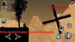 Ninja Arashi Chapter 3 Level 6 Gameplay-HD