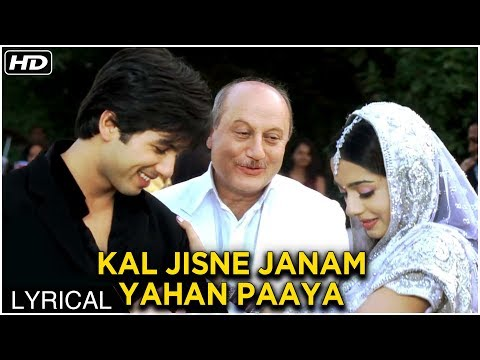 Kal Jisne Janam Yahan Paaya | Lyrical Song | Vivah Hindi Movie | Shahid Kapoor, Amrita Rao