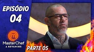 MASTERCHEF A REVANCHE (05/11/2019) | PARTE 5 | EP 04 | TEMP 01