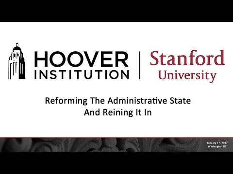 Reforming The Administrative State—And Reining It In