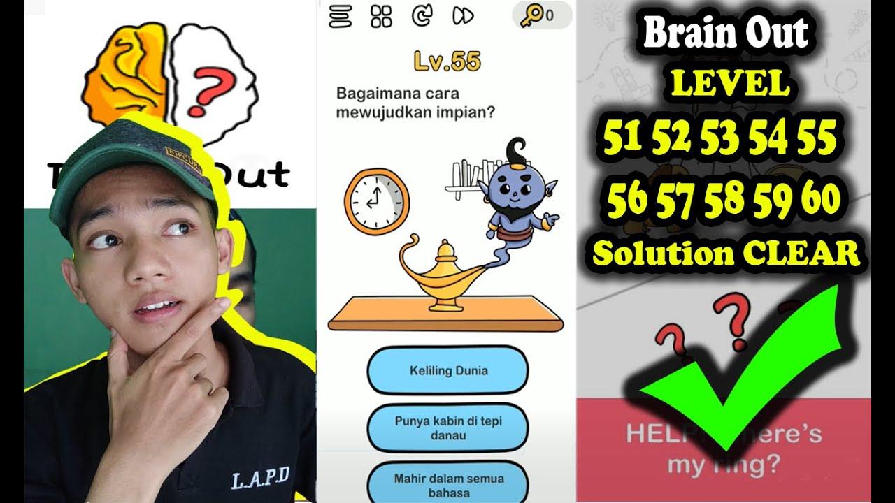 Jawaban Brain Out Level 51 52 53 54 55 56 57 58 59 60 Solution Walkthrough Solve Bahasa Indonesia Youtube