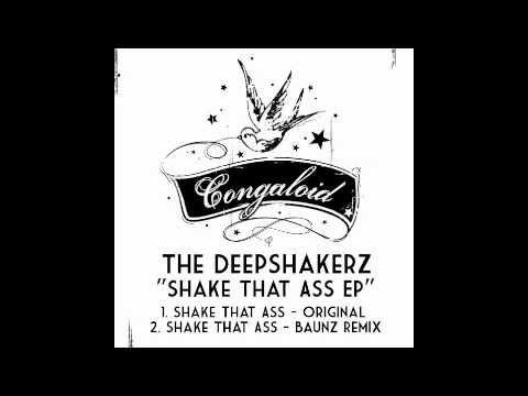 Shake That Ass (Original Mix) - The Deepshakerz