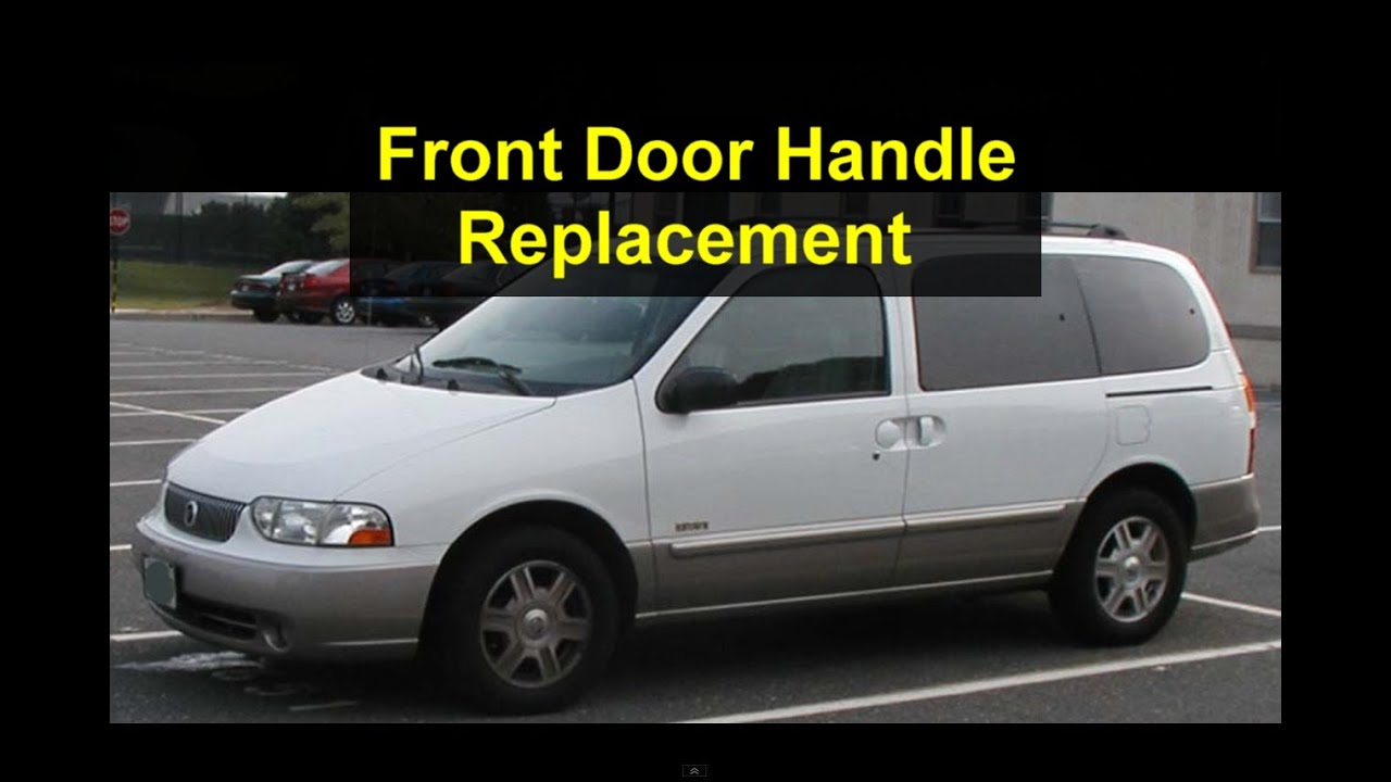 Exterior Door Handle Replacement Mercury Villager Nissan Quest Votd Youtube