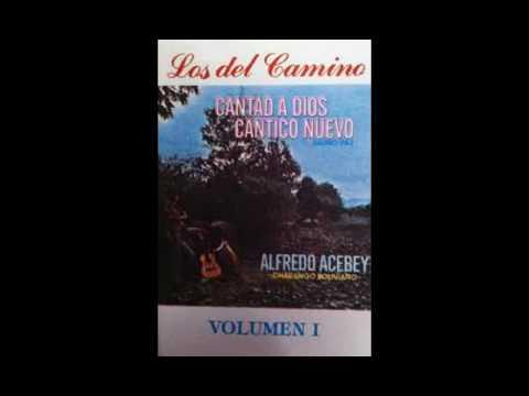 Los del Camino Volumen 1 - Cantad a Dios Cántico Nuevo - CD Completo