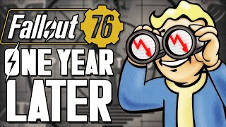 Fallout 76 | ONE YEAR LATER...