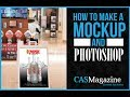 How to Make a Mockup in Photoshop - CAS Magazine