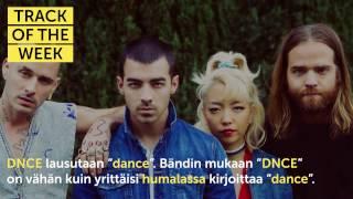 Track Of The Week: DNCE ft. Nicki Minaj - Kissing Strangers
