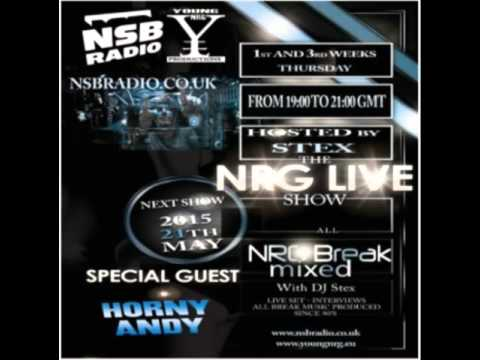 NRG Live Show UK   Horny Andy and Stex set   NSB Radio